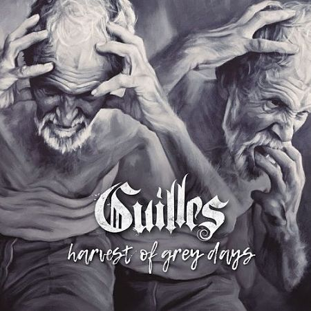 Guilles - Harvest Of Grey Days (2017) 320 kbps