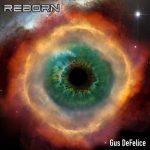 Gus Defelice – Reborn (2017) 320 kbps