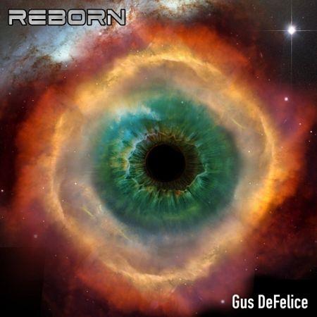 Gus Defelice - Reborn (2017) 320 kbps