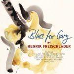 Henrik Freischlader – Blues For Gary (2017) 320 kbps