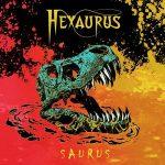 Hexaurus – Saurus (2017) 320 kbps