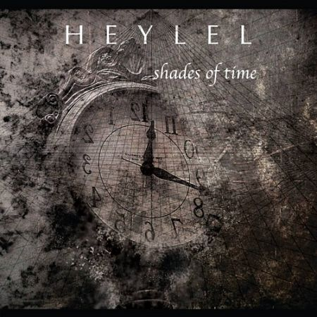 Heylel - Shades Of Time (2017) 320 kbps