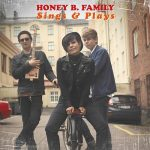 Honey B. Family – Sings & Plays (2017) 320 kbps