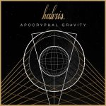 Hubris – Apocryphal Gravity (2017) 320 kbps