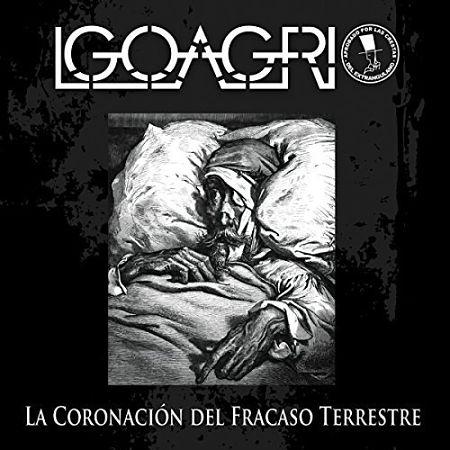 Igoagrio - La Coronación del Fracaso Terrestre (2017) 320 kbps