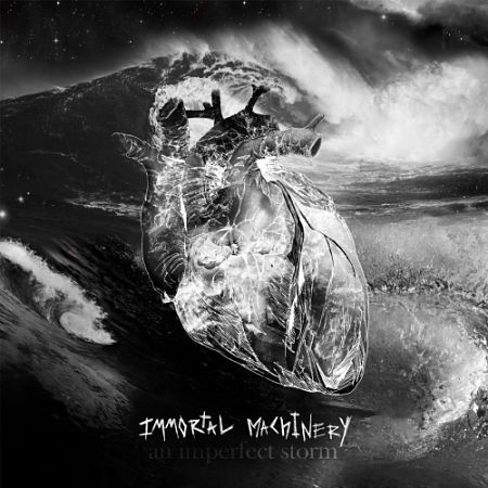 Immortal Machinery - An Imperfect Storm (2017) 320 kbps