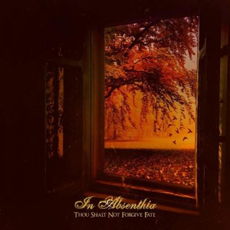 In Absenthia - Thou Shalt Not Forgive Fate (2017) 320 kbps
