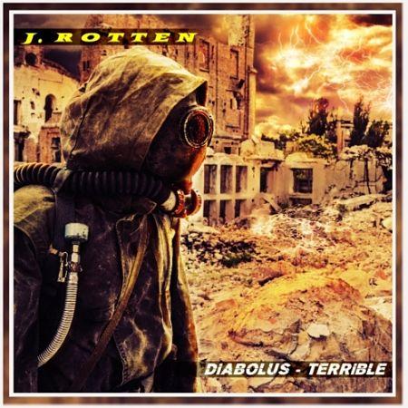 J. Rotten - Diabolus-Terrible (2017) 320 kbps