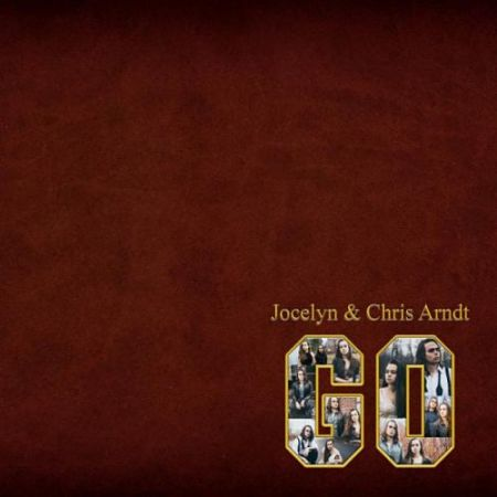 Jocelyn & Chris Arndt - Go (2017) 320 kbps