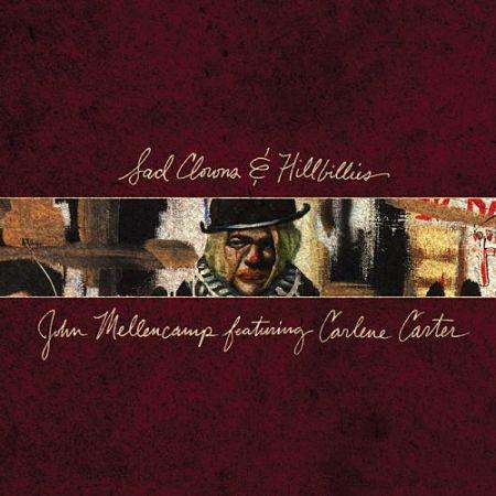 John Mellencamp - Sad Clowns & Hillbillies (2017) 320 kbps