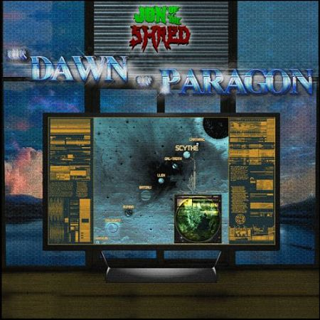 Jon of the Shred - The Dawn of Paragon (2017) 320 kbps