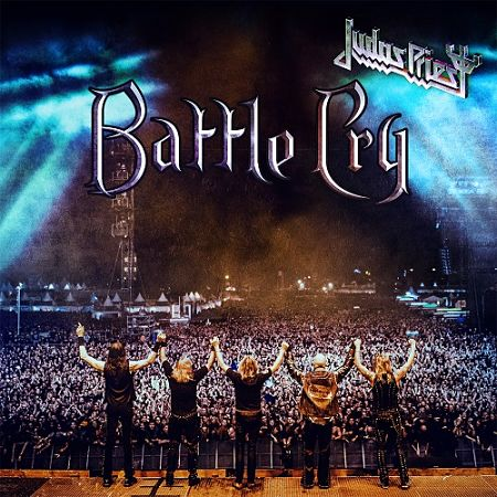 Judas Priest - Battle Cry (Live) (2016) [HDtracks] 320 kbps