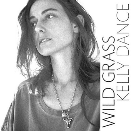 Kelly Dance - Wild Grass (2017) 320 kbps
