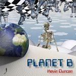 Kevin Duncan – Planet B (2017) 320 kbps (transcode)
