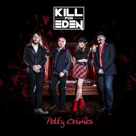 Kill for Eden - Petty Crimes (2017) 320 kbps