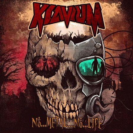 Klavium - No..Metal..No..Life (2017) 320 kbps
