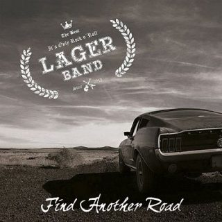 Lager Band - Find Another Road (2017) 320 kbps