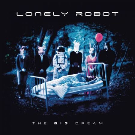 Lonely Robot - The Big Dream (2017) 320 kbps