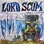 Lord Scum - Lord Scum (2017) 320 kbps