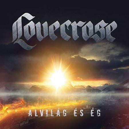Lovecrose - Alvilág És Ég (2017) 320 kbps