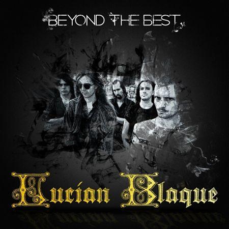 Lucian Blaque - Beyond the Best (2017) 320 kbps