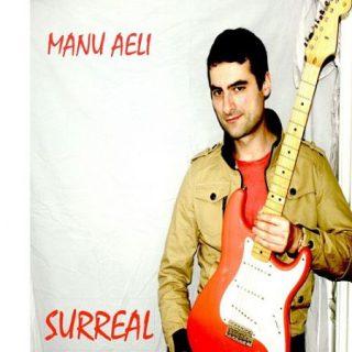 Manu Aeli - Surreal (2017) 320 kbps
