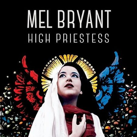 Mel Bryant - High Priestess (2017) 320 kbps