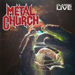 Metal Church – Classic Live [Live] (2017) 320 kbps