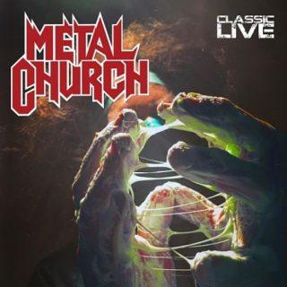 Metal Church - Classic Live [Live] (2017) 320 kbps