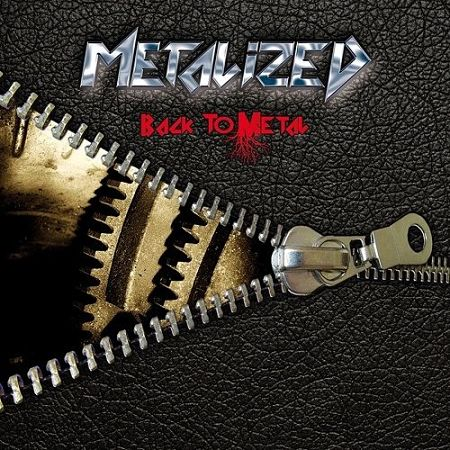 Metalized - Back To Metal (EP) (2017) 320 kbps