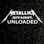 Metallica – Death Magnetic [Unloaded, Unofficial Release] (2017) 320 kbps