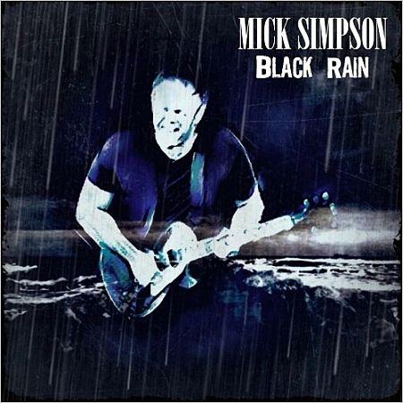 Mick Simpson - Black Rain (2017) 320 kbps