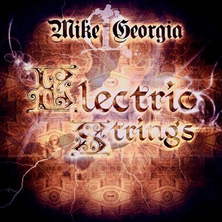 Mike Georgia - Electric Strings (2017) 320 kbps