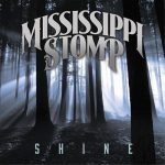 Mississippi Stomp – Shine (2017) 320 kbps
