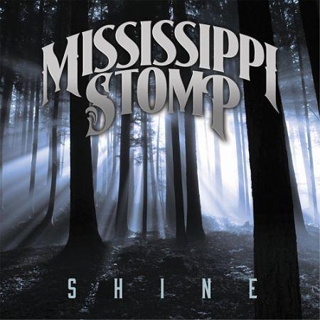 Mississippi Stomp - Shine (2017) 320 kbps