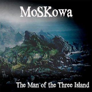 MoSKowa - The Man of the Three Island (2017)