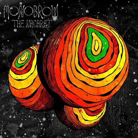 Monobrow - The Nacarat (2017) 320 kbps