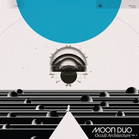 Moon Duo - Occult Architecture, Vol. 2 (2017) 320 kbps