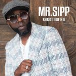 Mr. Sipp – Knock A Hole In It (2017) 320 kbps