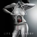 My Own Ghost – Life on Standby (2017) 320 kbps
