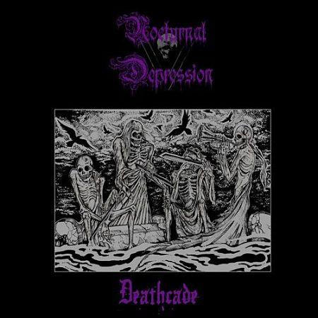 Nocturnal Depression - Deathcade (2017) 320 kbps