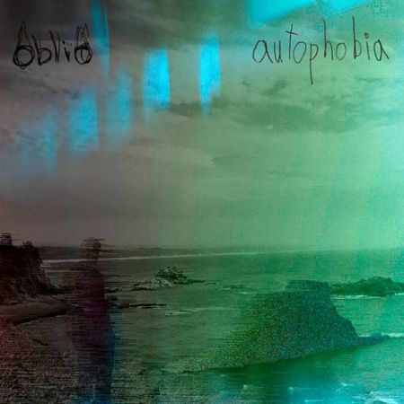 Oblio - Autophobia (2017) 320 kbps