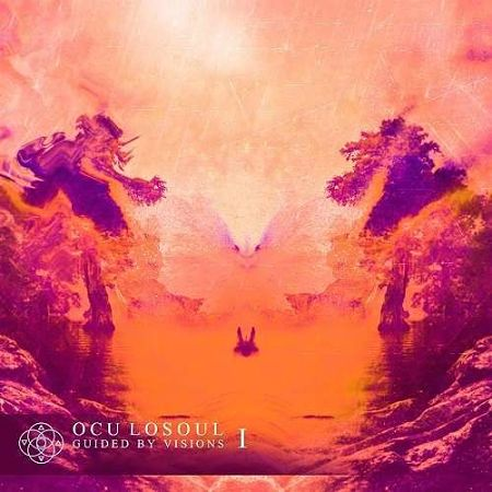 Oculosoul - Guided By Visions : Part 1 (2017) 320 kbps