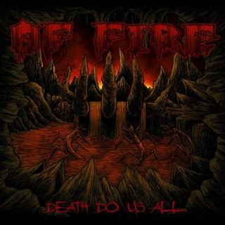 Of Fire - Death Do Us All (2017) 320 kbps