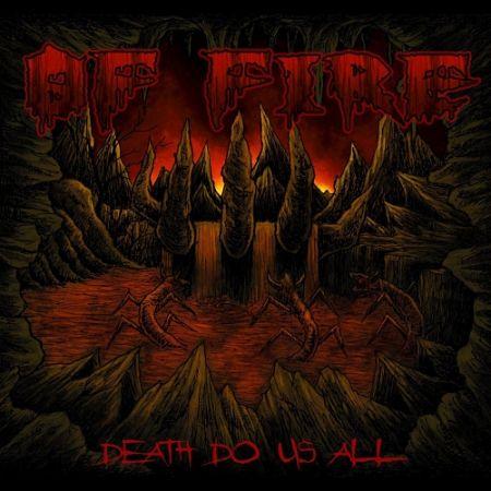 Of Fire - Death Do Us All (2017) 320 kbps