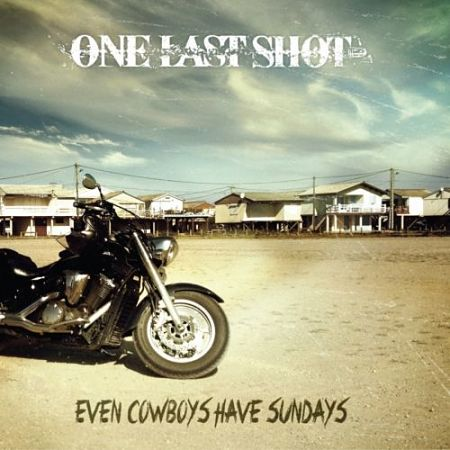 One Last Shot - Even Cowboys Have Sundays (2017) 320 kbps
