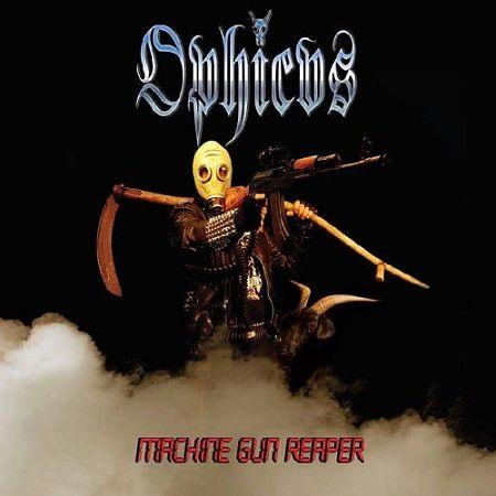Ophicvs - Machine Gun Reaper (2017) 320 kbps
