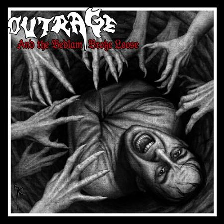 Outrage - And the Bedlam Broke Loose (2017) 320 kbps