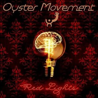 Oyster Movement - Red Lights (2017) 320 kbps