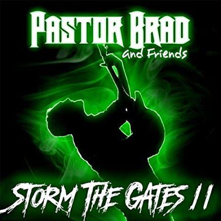 Pastor Brad - Storm the Gates 2 (2017) 320 kbps